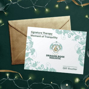 Dragon Rose Holistic Gift Voucher - Moment of Tranquility