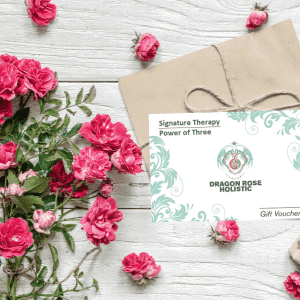 Dragon Rose Holistic Gift Voucher - Power of Three